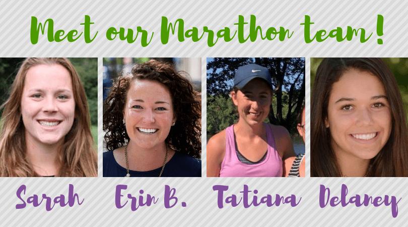 text Meet our Marathon team! Sarah, Erin B, Tatiana, Delaney